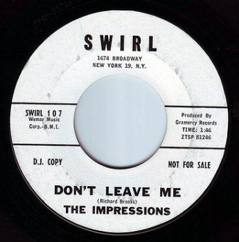 IMPRESSIONS - DON'T LEAVE ME - SWIRL DEMO