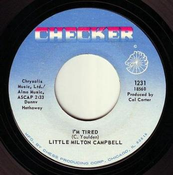 LITTLE MILTON CAMPBELL - I'M TIRED - CHECKER