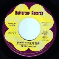 DEREK MARTIN - MOVING HANDS OF TIME - BUTTERCUP