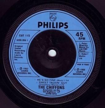 CHIFFONS - HE'S SO FINE / SWEET TALKING GUY - PHILIPS