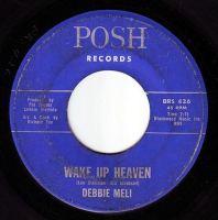 DEBBIE MELI - WAKE UP HEAVEN - POSH