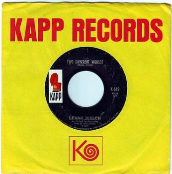 LENNY WELCH - TWO DIFFERENT WORLDS - KAPP