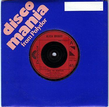 ALICIA BRIDGES - I LOVE THE NIGHTLIFE - POLYDOR