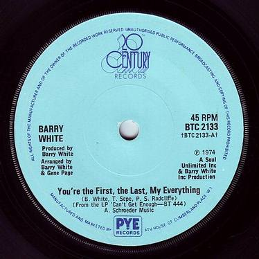 BARRY WHITE - YOU'RE THE FIRST, THE LAST MY EVERYTHING - 20TH CENTURY