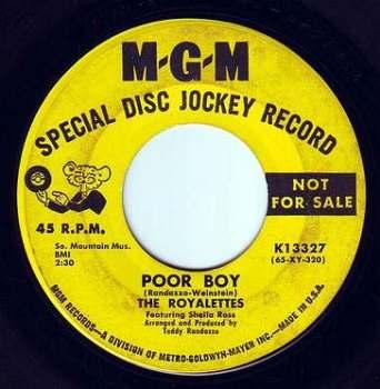 ROYALETTES - POOR BOY - MGM DEMO