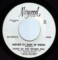 JACKIE LEE & DELORES HALL - WHETHER IT'S RIGHT OR WRONG - MIRWOOD DEMO