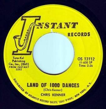 CHRIS KENNER - LAND OF 1000 DANCES - INSTANT