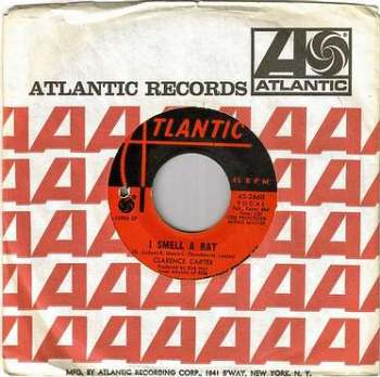 CLARENCE CARTER - I SMELL A RAT - ATLANTIC