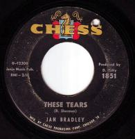JAN BRADLEY - THESE TEARS - CHESS