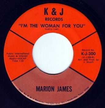 MARION JAMES - I'M THE WOMAN FOR YOU - K&J
