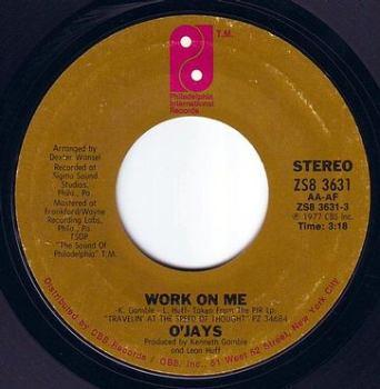 O'JAYS - WORK ON ME - PIR