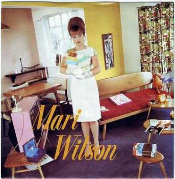 MARI WILSON - JUST WHAT I ALWAYS WANTED - COMPACT