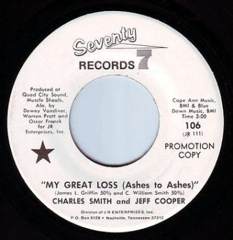 CHARLES SMITH & JEFF COOPER - MY GREAT LOSS (Ashes To Ashes) - SEVENTY SEVEN DEMO
