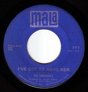 EMPERORS - I'VE GOT TO HAVE HER - MALA