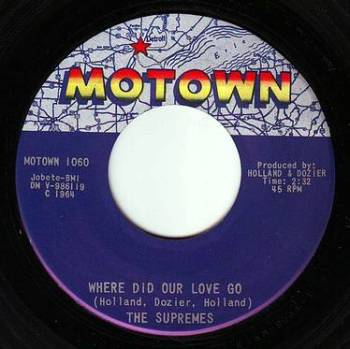 SUPREMES - WHERE DID OUR LOVE GO - MOTOWN