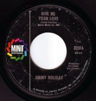 JIMMY HOLIDAY - GIVE ME YOUR LOVE - MINIT