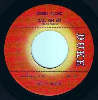 BOBBY BLAND - CALL ON ME - DUKE