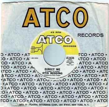 OTIS REDDING - DIRECT ME - ATCO