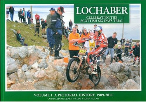 Lochaber Celebrating The Scottish Six Days Trial