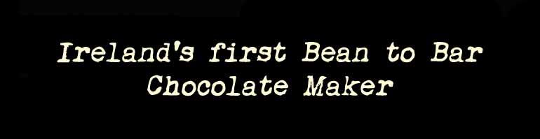 Irelands First Bean to Bar Chocolate Maker
