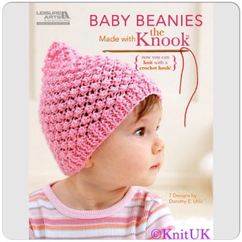 Baby Beanies. Made with the Knook. 7 Designs by Dorothy E. Uhlir. 41 pages