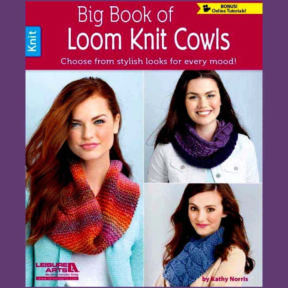 Big Book of Loom Knit Cowls. 64 pages (Kathy Norris)