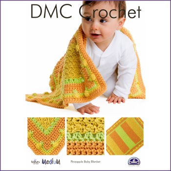 DMC Crochet - Pineapple Baby Blanket. Leaflet (Natura Medium yarn)