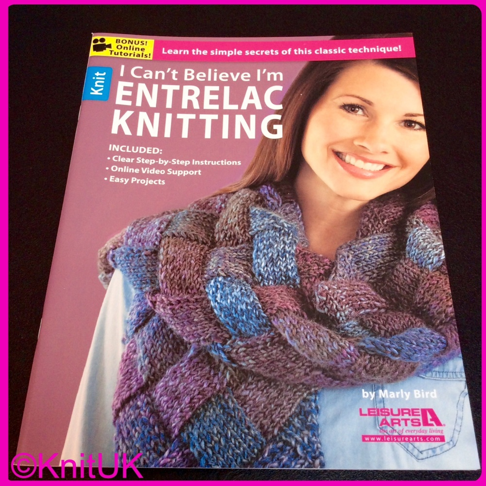 I can't believe I'm Entrelac Knitting! by Marly Bird. Leisure Arts. 2014.