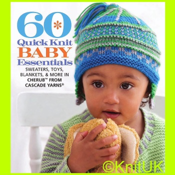 60 Quick Knit BABY Essentials. (Sixth & Spring Books)