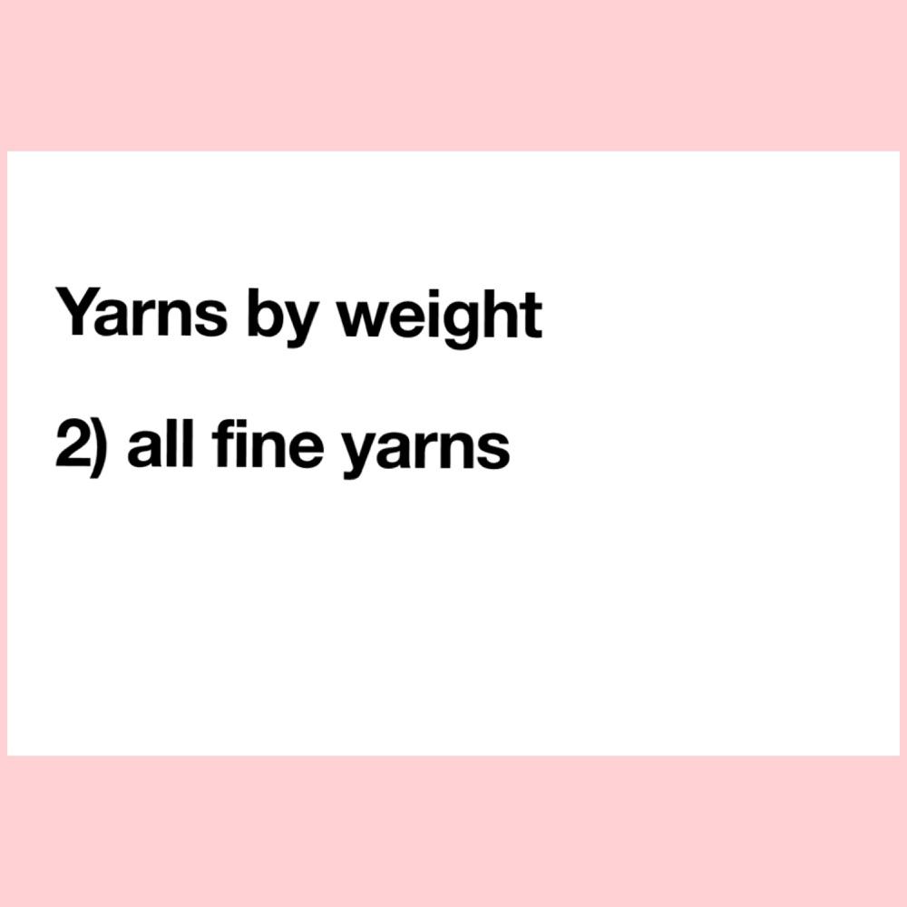 2) Fine Yarns