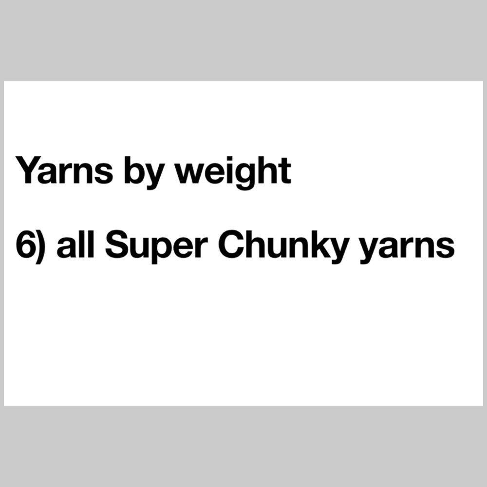 6) Super-Chunky Yarns