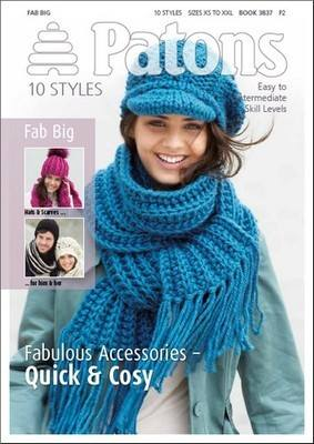 Patons Fabulous Accessories - Quick & Cosy