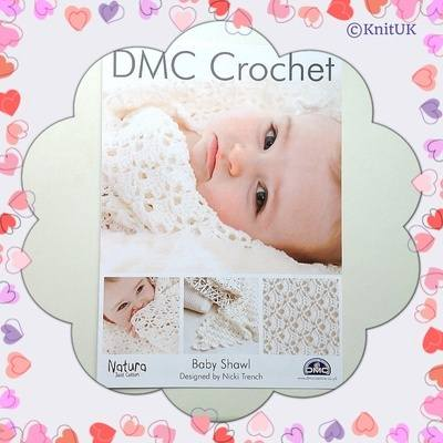 DMC Baby Shawl - Crochet Pattern Leaflet (by Nicky Trench)