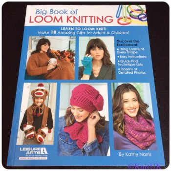 Big Book of LOOM KNITTING. 96 pages (Kathy Norris)