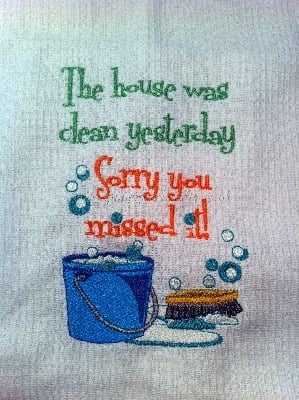 Humorous Tea Towel -  '.House was Clean Yesterday....'