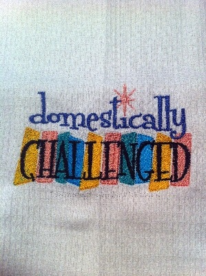 Humorous Tea Towel -  '..Domestically Challenged....'