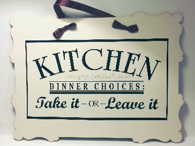 Humorous Kitchen Plaque - Dinner...