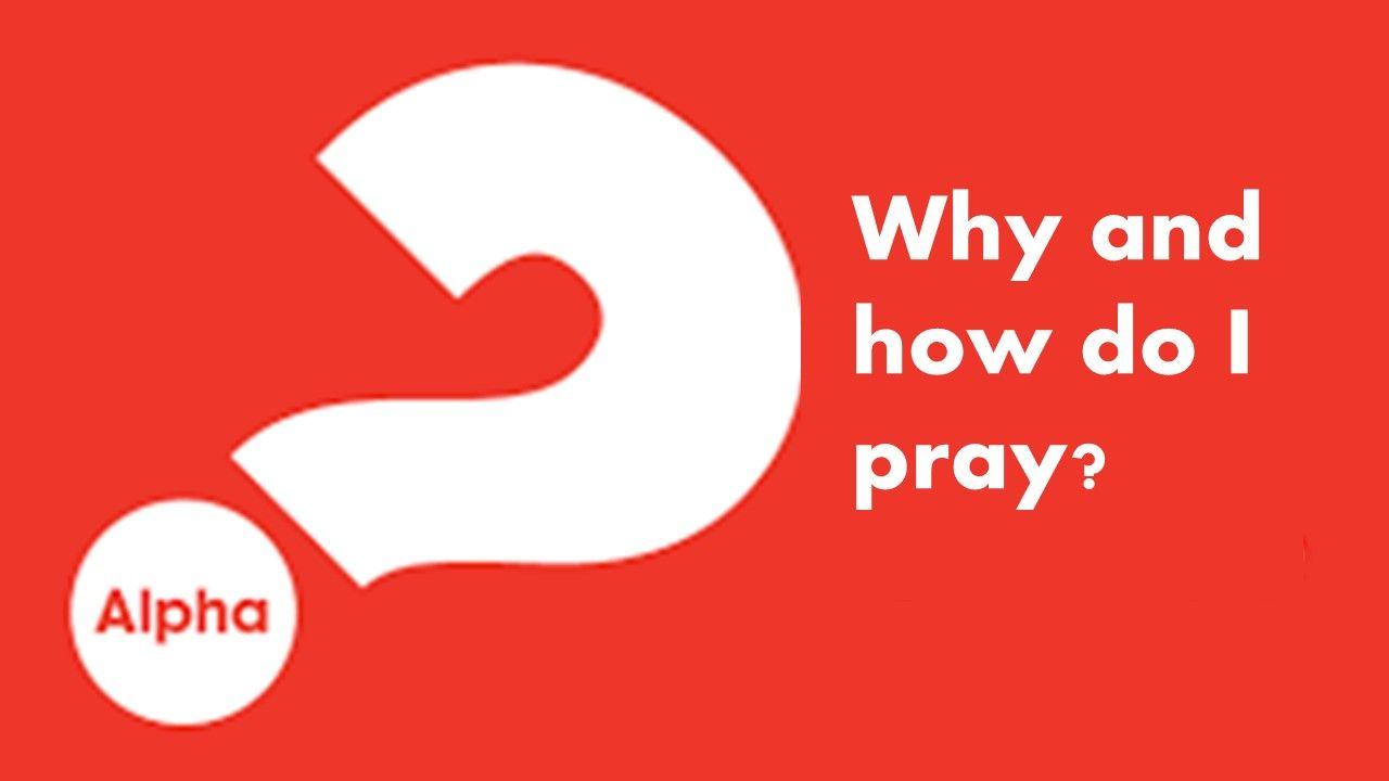 Alpha how to pray