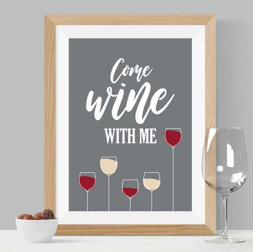 Come Wine With Me Print