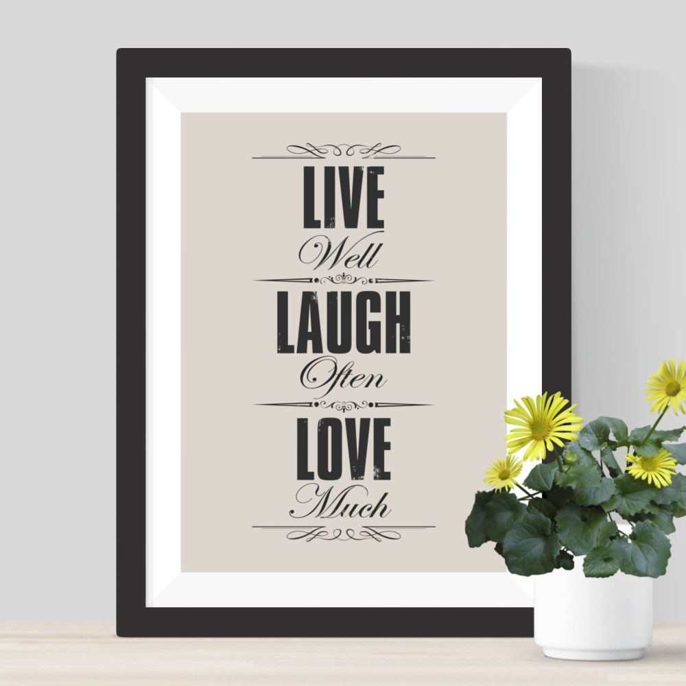Live Laugh Love Print