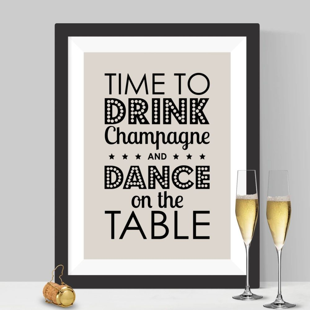 Drink Champagne Print