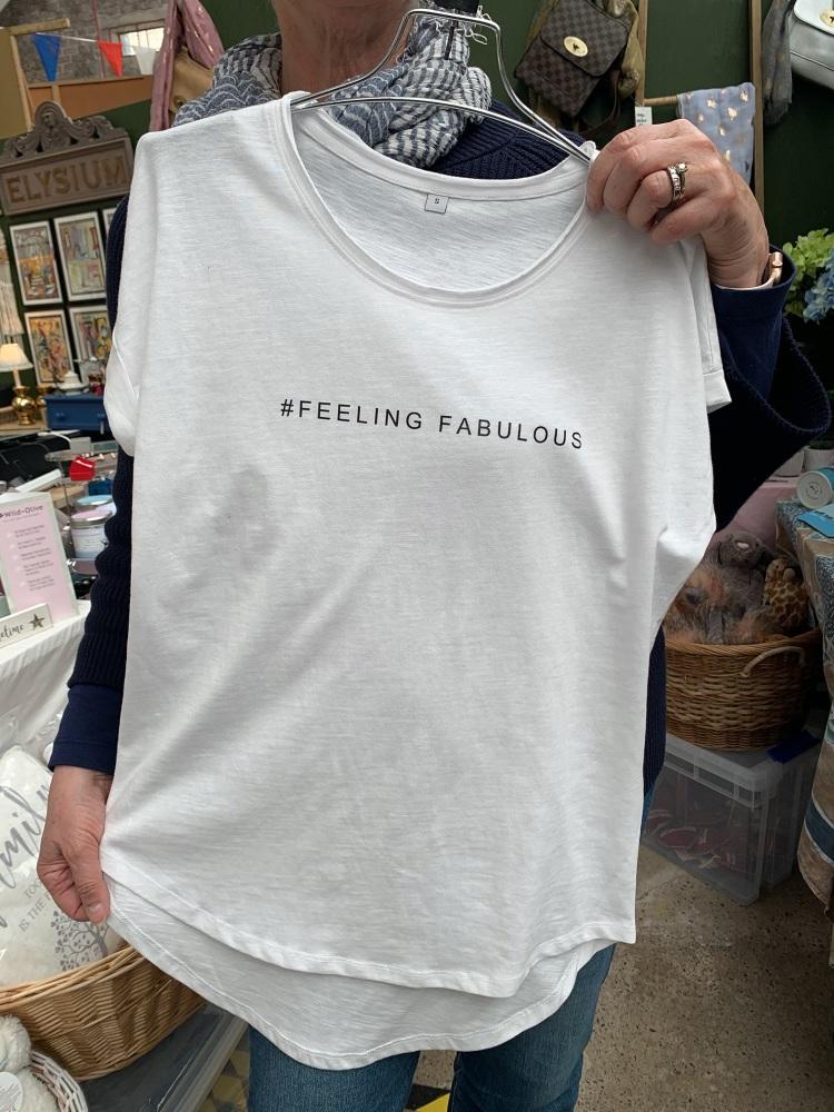 #Feeling Fabulous White Loose Fit Tee Shirt