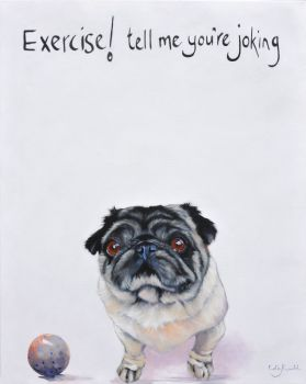 Pug Exercise? By Kathy Rondel