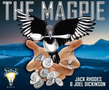 The Magpie by Jack Rhodes and Joel Dickinson