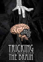 Tricking the Brain