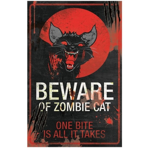 Beware of Zombie Cat Metal Sign