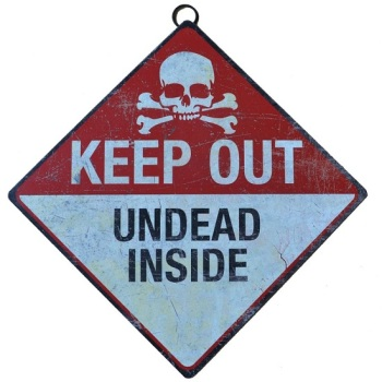 Undead Inside Metal Sign