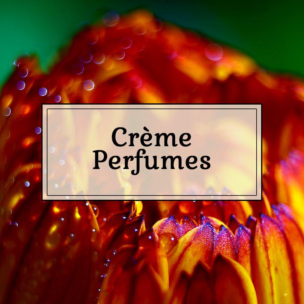 Crème Perfumes