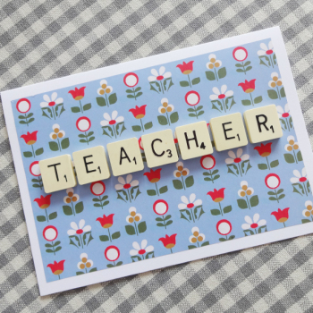 Scrabble letter teacher card