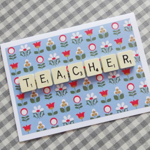 scrabble letter teacher card
